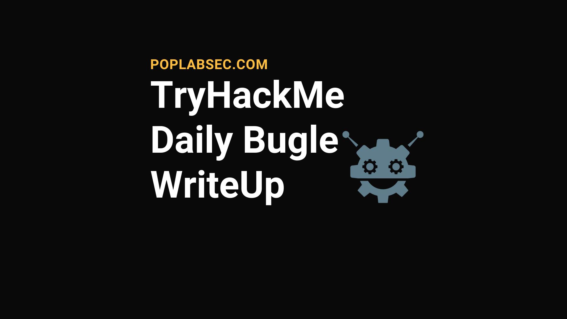 TryHackMe Daily Bugle WriteUp