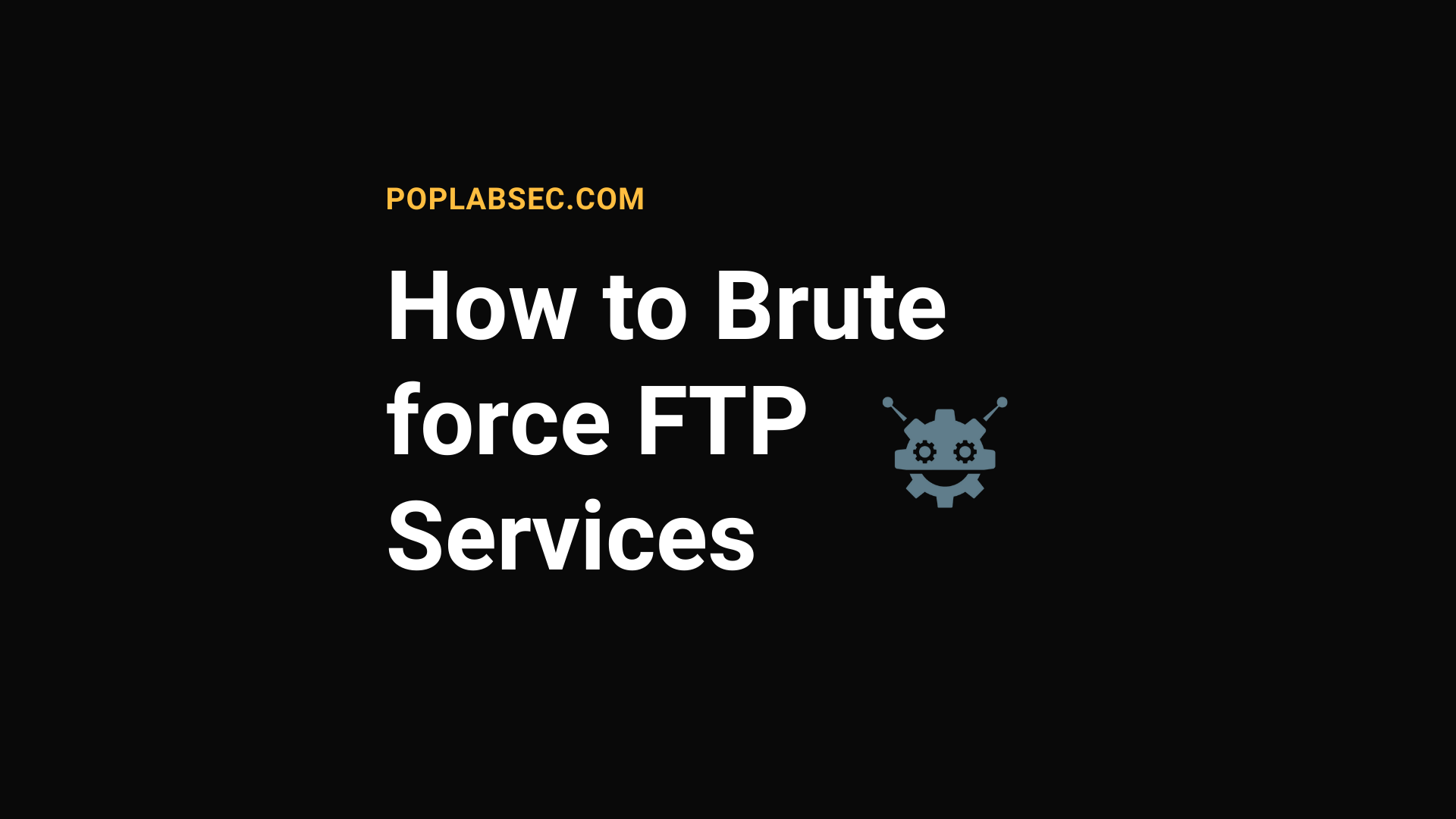 How to Brute force FTP Services