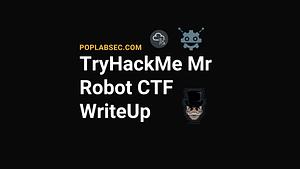 TryHackMe Mr Robot CTF