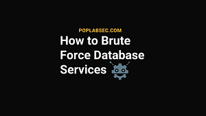 How to Brute to Force Database Services